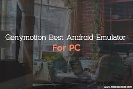 best android emulator for pc top 7 best android emulator for pc 2018 edition introduce with