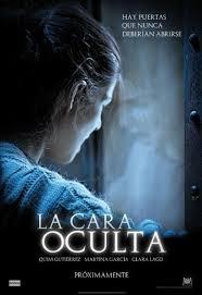 La Cara Oculta (2011)