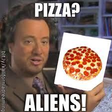 Ancient Alien Meme - tinfoil ancient astronaut meme pics about space