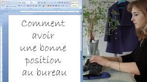 bonne position au bureau comment avoir une bonne position au bureau pratiks