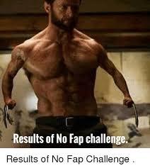Challenge Reddit Results Of No Fap Challenge Reddit Meme On Me Me