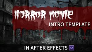 horror movie intro template after effects youtube