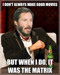Keanu Reeves Memes - the most interesting keanu reeves in the world memes quickmeme