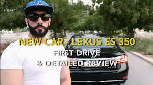 lexus es drive new car lexus es 350 first drive u0026 detailed review youtube