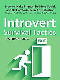 How To Be Comfortable In Your Own Skin Introvert Survival Tactics How To Make Friends Be More Social