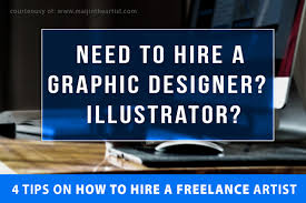 freelance artists for hire need graphic designers illustrator wanted tips to hire freelance