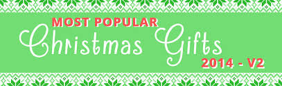 most popular christmas gifts of 2014 v 2