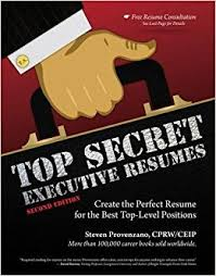 Resume S by Top Secret Executive Resumes Create The Perfect Resume For The