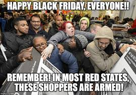 Black Friday Shopping Meme - happy black friday imgflip
