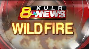 Wild Fire Near Billings Mt by Fire Southwest Of Broadus Burns Thousands Of Acres Kulr8 Com