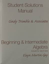 beginning and intermediate algebra student solutions manual