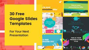 30 Free Google Slides Templates For Your Next Presentation Slide Templates