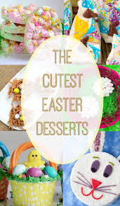 cute easter desserts the typical mom