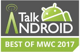 talk android talk android best of mwc 2017 awards talkandroid