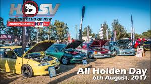 hsv owners club of nsw all holden day 2017 youtube