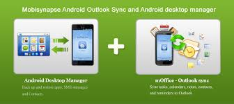 sync to android mobisynapse android desktop manager android outlook sync