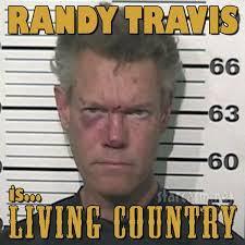 Forever And Ever Meme - randy travis mug shot dwi arrest