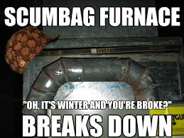 Fly Out Memes - diy on the fly fixing our furnace contest corner the best
