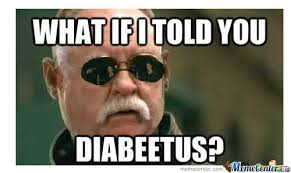 Diabetus Meme - diabeetus by rashi meme center
