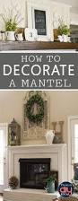 How To Decorate A Great Room Decorating A Mantel Is Easier Than You Think With These Simple