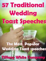 wedding toast wedding toast speeches groom bridesmaids best grand