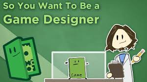 so you want to be a game designer career advice for making games