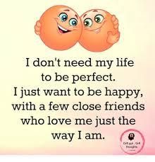 i don t need my to be i just want to be happy with a