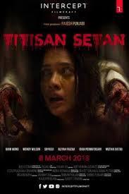 film horor terbaru di bioskop jadwal film indonesia maret 2018 terlengkap dan sinopsisnya