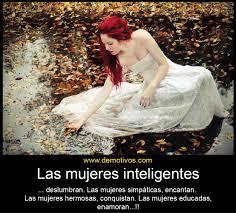 imagenes de mujeres inteligentes y bonitas imágenes con frases para las mujeres inteligentes imagenes de amor
