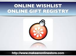 online gift registry wishlist and online gift registry
