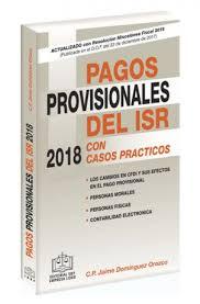 tablas y tarifas isr pagos provisionales 2016 pagos provisionales del isr 2018 jpg