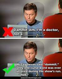 Dammit Jim Meme - star trek quotes weneedfun