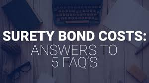 frequently asked questions about surety bonds suretybonds com