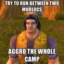 World Of Warcraft Memes - gamers will know plays gaming and video games