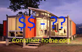 shipping container home cost to build cheap or expensive under