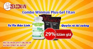 giảm 29 khi mua combo winmax plus và gel titan nga zex com vn