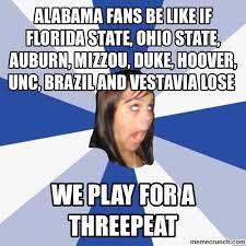 Florida State Memes - fans be like if florida state ohio state auburn mizzou duke