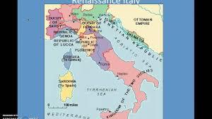 Renaissance Italy Map by Renaissance Politics Diplomacy And Italian City States Youtube