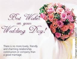 wedding wishes to a wedding marriage wishes