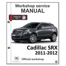 2011 cadillac srx manual cadillac srx service manual service manual ebay