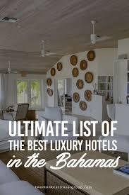 les 395 meilleures images du tableau bahamas hotels sur pinterest