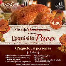 7 places in tijuana to enjoy a special thanksgiving dinner