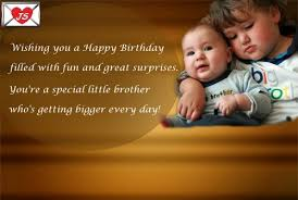 birthday sayings for little brother happy birthday quotes for