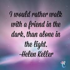 Loving One Another Quotes by Inspiring Quotes About Friendship Helen Keller Quotes Helen
