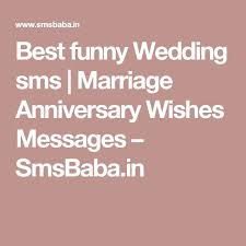 55 Most Romentic Wedding Anniversary Wishes Best 25 Happy Marriage Anniversary Sms Ideas On Pinterest