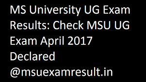 ms university 2017 ug results declared msuexamresult in check