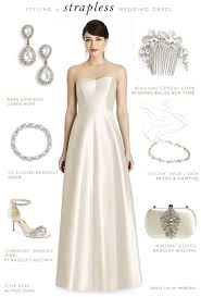 strapless wedding dress how to accessorize a strapless wedding dress dress for the wedding