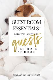 Guest Bedroom Essentials - guest room essentials how to make your guests feel at home