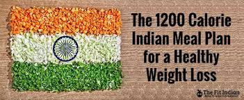 the 1200 calorie indian diet plan for healthy weight loss
