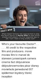 David Tennant Memes - did you know movies fact 98 when david tennant was approached to